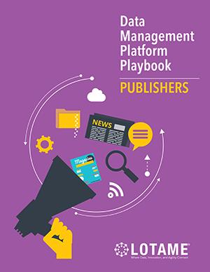 Data Management Platform Playbook - A Guide to DMP Success